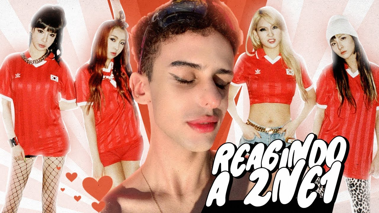 KPOP: REAGINDO A 2NE1 PELA PRIMEIRA VEZ (''I AM THE BEST'' & ''GOTTA BE YOU'' M/V)