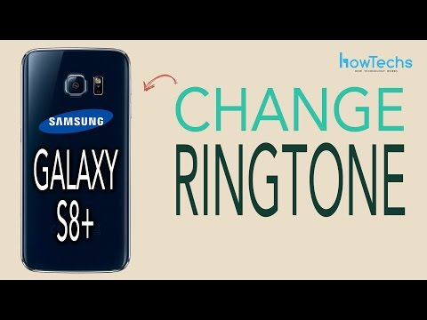 Samsung Galaxy S8/S8+ -  How to Change the Ringtone