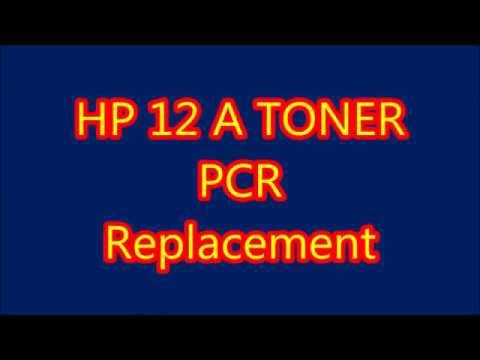 HP 12A , Q2612A, Q2462A, CANON 103, 303, 703 TONAR CARTRIDGE PCR CHANGE IN HINDI