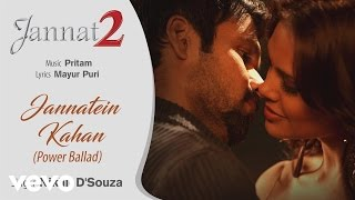 Jannatein Kahan - Power Ballad - Official Audio Song | Jannat 2| Pritam