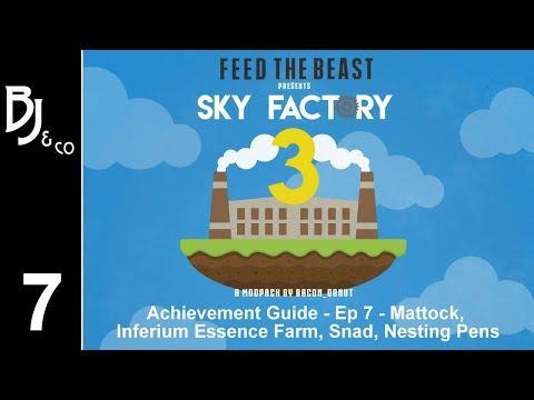 Skyfactory 3 - Achievement Guide - Ep 7 - Mattock, Inferium Essence Farm, Snad, Nesting Pens