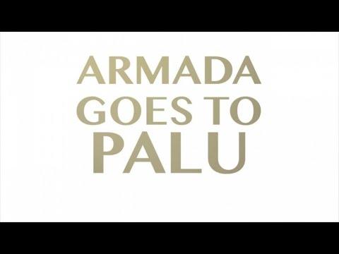 Armada - Goes To Palu Part 1