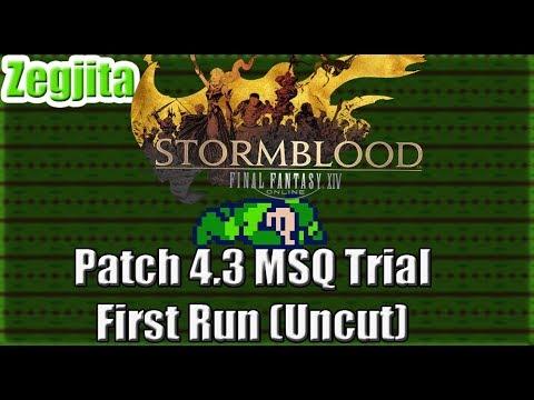 Final Fantasy XIV Stormblood: Patch 4.3 MSQ Trial First Run (Uncut)