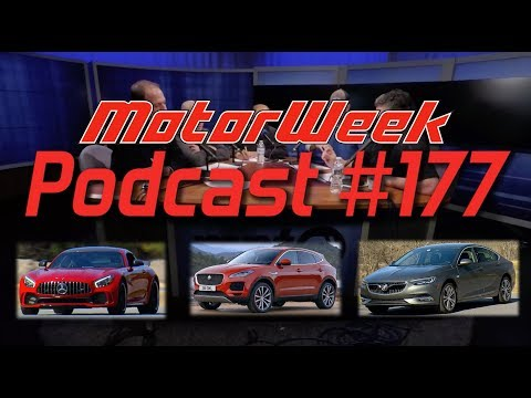 MW Podcast: 177 - Mercedes AMG GT R, Buick Regal twins, and Jaguar E-Pace