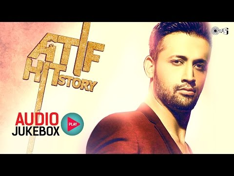 Xxx Mp4 Atif Hit Story Audio Jukebox Best Atif Aslam Songs Non Stop 3gp Sex