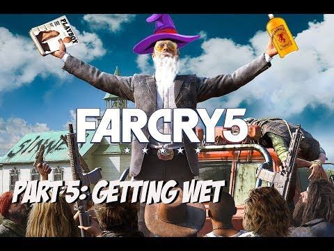 far cry 5 part 5 getting wet