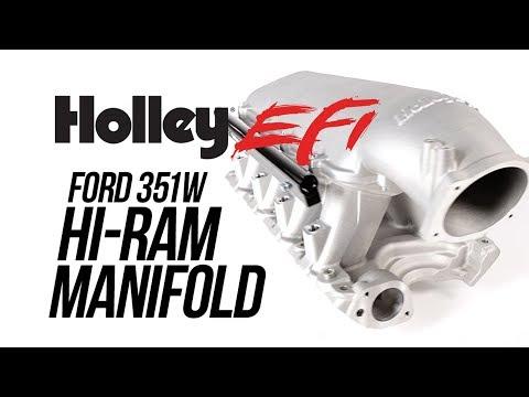 Holley EFI Ford 351W Hi-Ram Manifold
