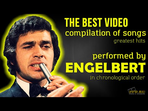 ENGELBERT — The Best Video compilation of songs