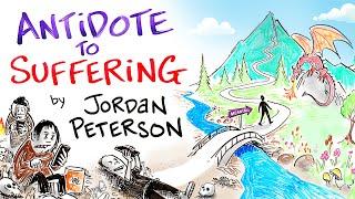 Jordan Peterson - An Antidote to Suffering