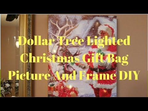 Dollar Tree Large  Lighted Christmas Gift Bag Picture And Frame DIY