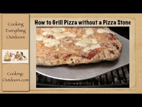 How to Grill a Pizza without a Pizza Stone