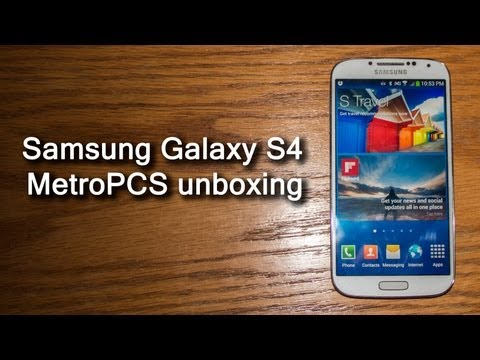 Samsung Galaxy S4 for MetroPCS unboxing
