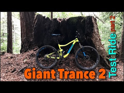Giant Trance 2 Test Ride and Review | Part 2 | Mountain biking  Soquel Demonstration State Forest