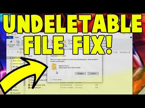 How To Delete Undeletable File's and Folders on Windows 10/8/7 (File Not Found Error)