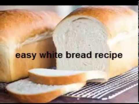 Basic Easy White Bread Recipe - homemade