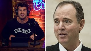 WHAT A PIECE OF SH*T: Adam Schiff   Louder with Crowder