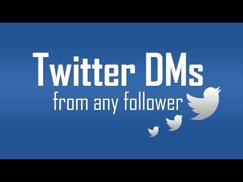 Enable Direct Messages from any Twitter follower