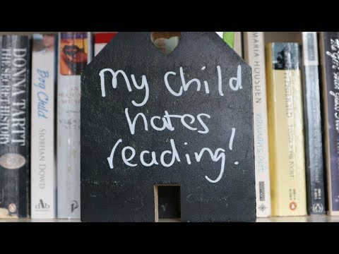 Help! My child hates reading