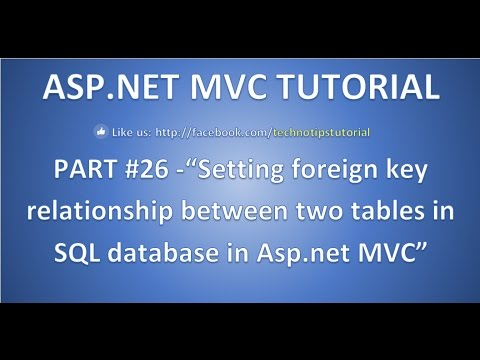 Part 26 - How to Add Foriegn key relationship between two tables of SQL database