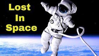 क्या होगा अगर एक एस्ट्रोनॉट अंतरिक्ष में खो गया तो? (Floating away in Space)