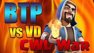 CWL SHOWDOWN!  BTP vs Valar Dohaeris LIVE WAR STREAM!  |  Clash of Clans