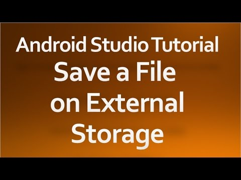 Android Studio Tutorial - 47 - Save a File on External Storage
