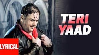 "Adnan Sami ""TERI YAAD"" Lyrical Video | Kisi Din | Super Hit Romantic Song"