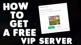 How to get a free V I P Server without having to pay any robux!