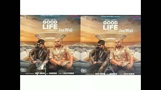 GOOD LIFE TERE YAAR DI//DEEP JANDU AND BOHEMIA//NICE SONG//👌👌👌👌👌