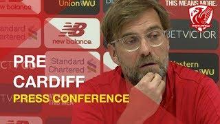 Download Cardiff vs. Liverpool | Jurgen Klopp Press Conference Video