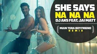 DJ AKS ft. Jai Matt - Main Tera Boyfriend Remix