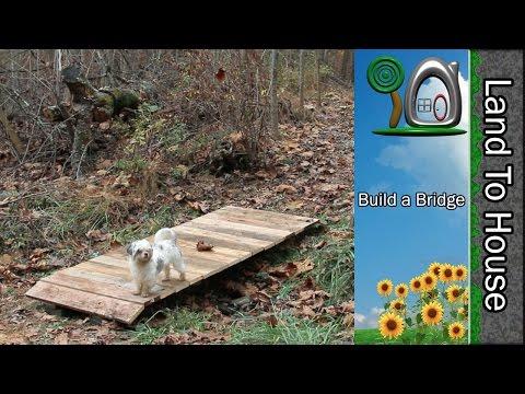 Build a Bridge - Land To House
