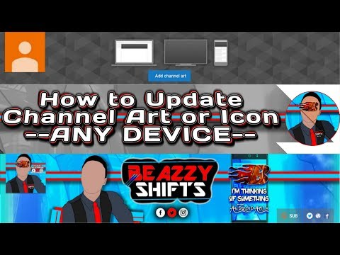 How to CHANGE YOUTUBE CHANNEL ART (BANNER) / ICON USING ANDROID (iOS or PC) | Step by Step by BEazzy
