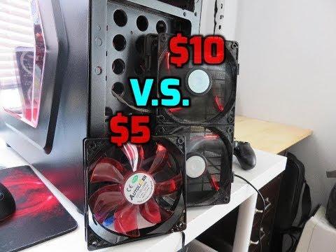 Case Fans -- Best Case Fans For A Budget And Non- Budget Pc Build -- $10 Fan V.S. $5 Fan