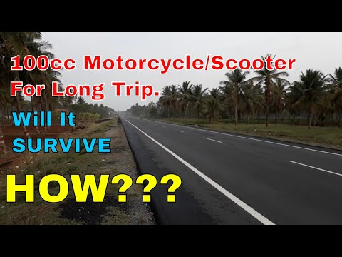 Can you Ride a 100cc Motorbike/Scooter  for long Trip.