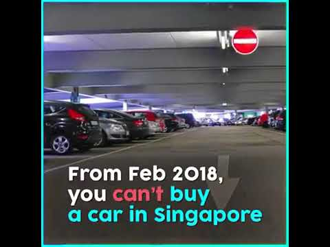 you can not buy cars in Singapore from Feb 2018