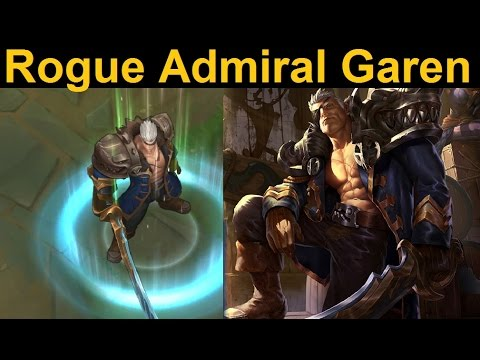Rogue Admiral Garen Skin Spotlight -  Leaving the front of your shirt open = +50 manliness