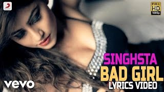 Singh Sta - Bad Girl | Lyrics Video