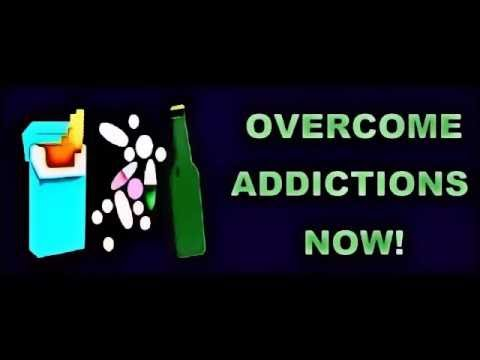 How To Overcome Any Addiction - Subliminal Messages Recording