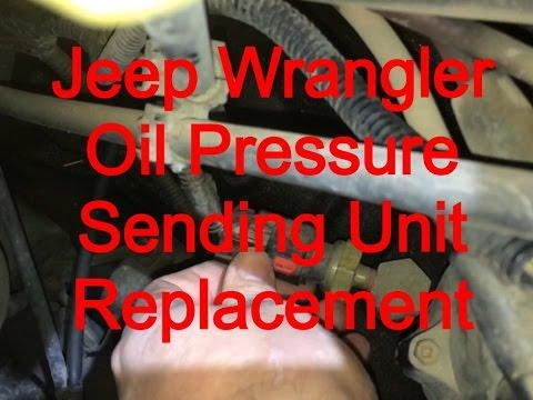 Oil Pressure Sending Unit Replacement 1999 Jeep Wrangler Sahara