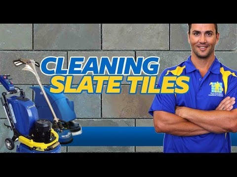 HOW TO CLEAN SLATE TILES