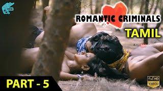 Download Romantic Criminals Latest Tamil Movie Full | Part - 5 | Manoj Nandan, Avanthika, Divya Vijju | MTC Video