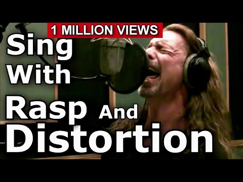 How To Sing With Distortion And Rasp - Ken Tamplin Vocal Academy