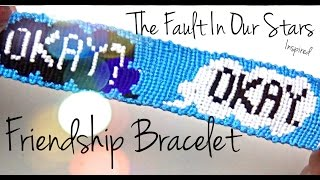 How To Make Friendship Bracelets The Fault In Our Stars Alpha Pattern