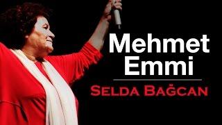 Selda Bağcan - Mehmet Emmi