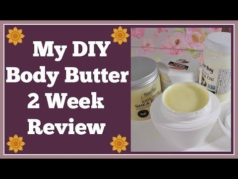 Diy Body Butter 2 Week Review 👍