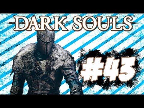 Dark Souls Guía - Walkthrough   Parte 43