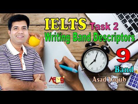 How to Get 9 Bands in IELTS Writing Task 2 Essay Writing || Descriptors || Asad Yaqub