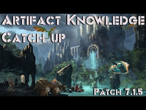 WOW Legion Patch 7.1.5 Artifact Compendium | Artifact Knowledge Catch Up