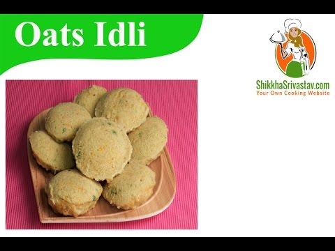 instant Oats Idli recipe in Hindi ओट्स इडली बनाने की विधि | How to Make Oats idli at Home in Hindi
